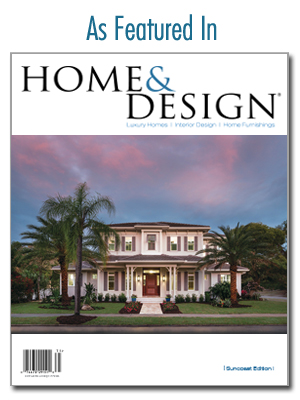 Featured in Home & Design Magazine